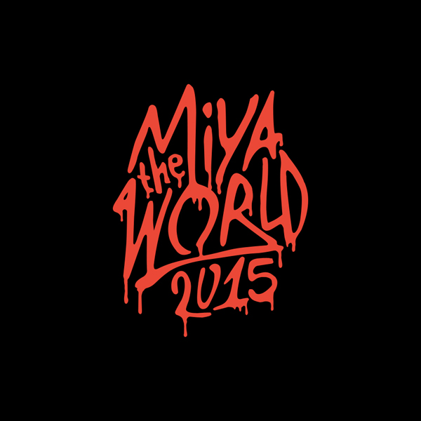 MIYA THE WORLD 2015